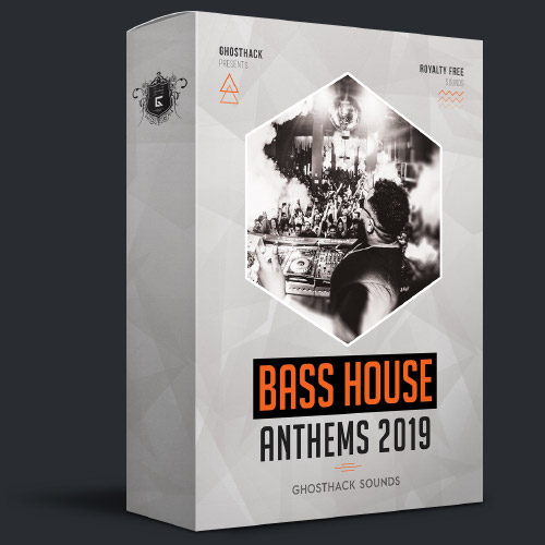 Bass House Anthems 2019