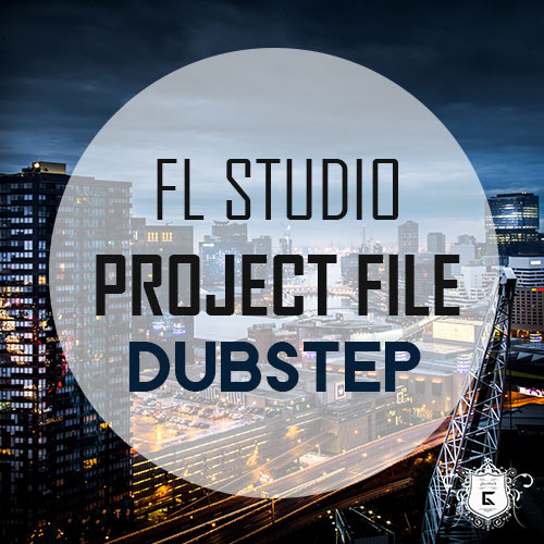 FL Studio Dubstep Project File