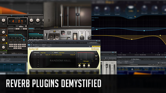 Reverb plugins demystified